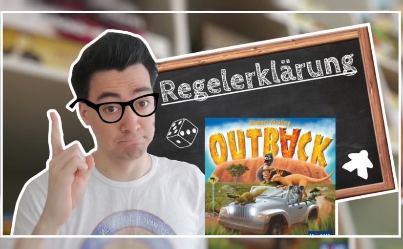 Regeln (+ Aufbau)   Outback[Huch!]