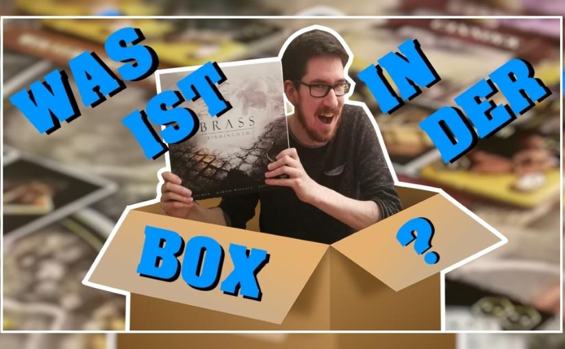 Was ist in der Box? – Brass: Birmingham [Unboxing, Regeln,Review]
