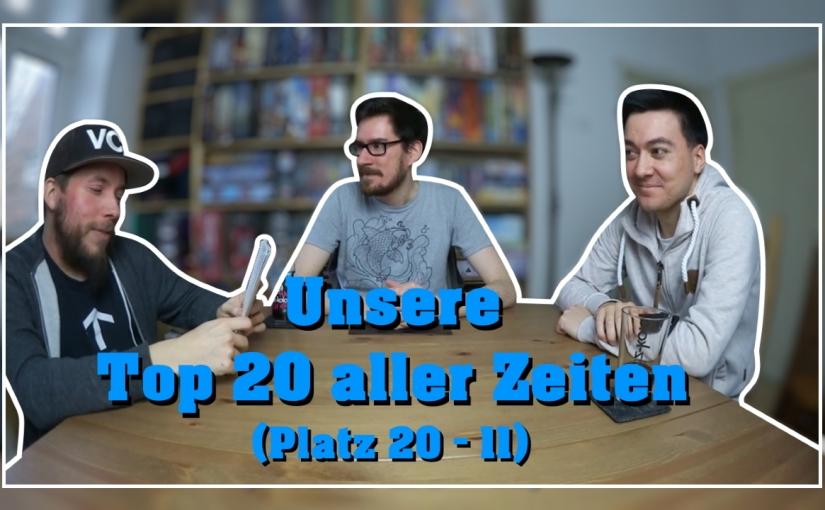 Topliste | Unsere Top 20 aller Zeiten (Platz20-11)